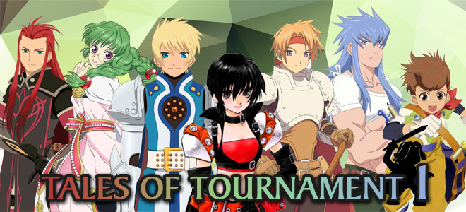 Tales of Tournament 1
