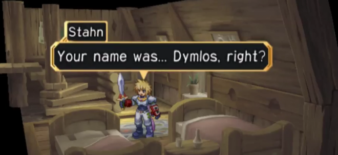 Your name was... Dymlos, right